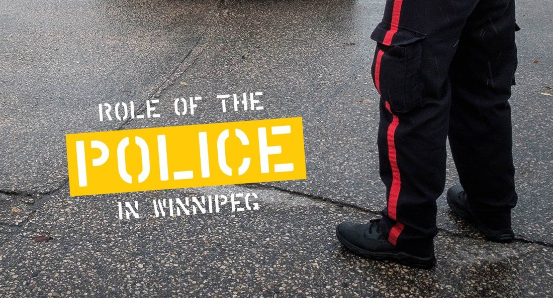 Role of the police in Winnipeg